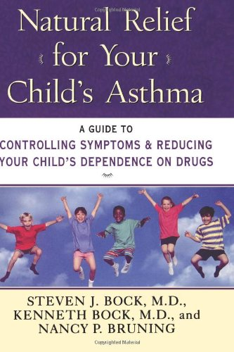 9780060952891: Natural Relief for Your Child's Asthma