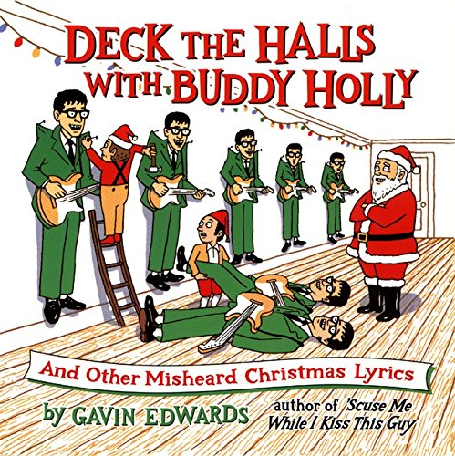 9780060952938: Deck the Halls with Buddy Holly: And Other Misheard Christmas Lyrics