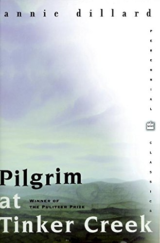 9780060953027: Pilgrim at Tinker Creek (Perennial Classics)