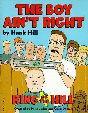 9780060953058: Hank Hill's The Boy Ain't Right