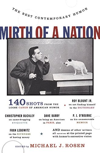 Mirth of a Nation: The Best Contemporary Humor (0060953217) by Rosen, Michael J.