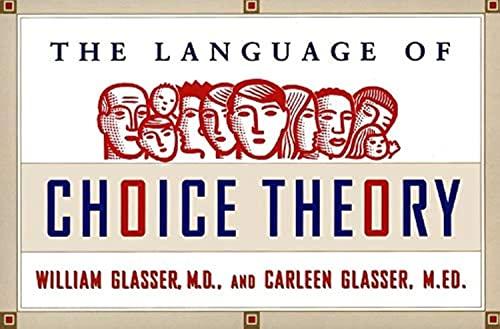 9780060953232: The Language of Choice Theory