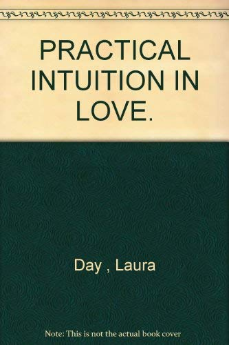 9780060953263: Practical Intuition in Love: Start a Journey Through Pleasure to the Love of Your Life