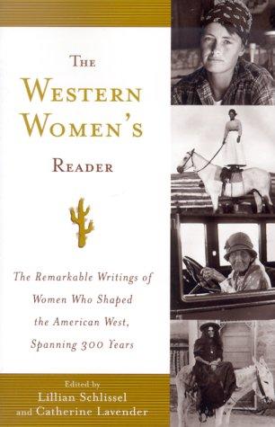 The Western Women's Reader: Catherine Lavender, Lillian