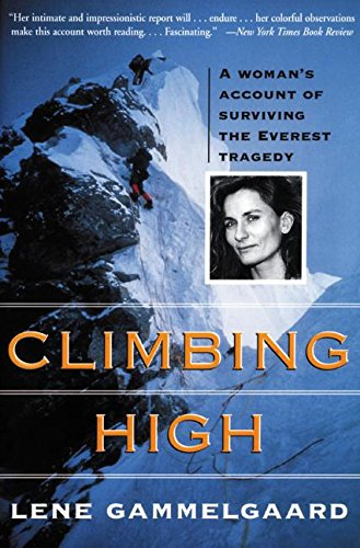 9780060953614: Climbing High: A Woman's Account of Surviving the Everest Tragedy