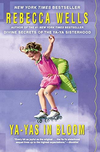 9780060953652: Ya-Yas in Bloom: A Novel (The Ya-Ya Series)