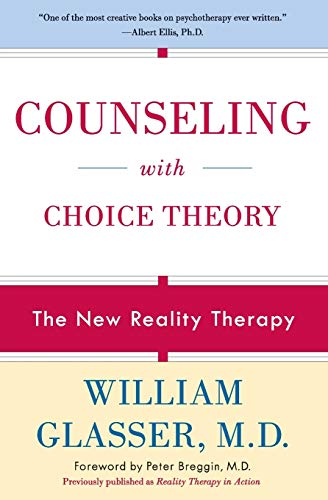 9780060953669: Counseling with Choice Theory