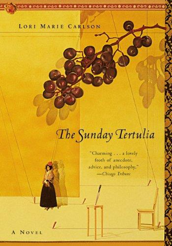 9780060953676: The Sunday Tertulia: A Novel