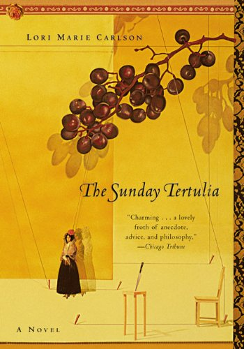 9780060953676: The Sunday Tertulia: A Novel