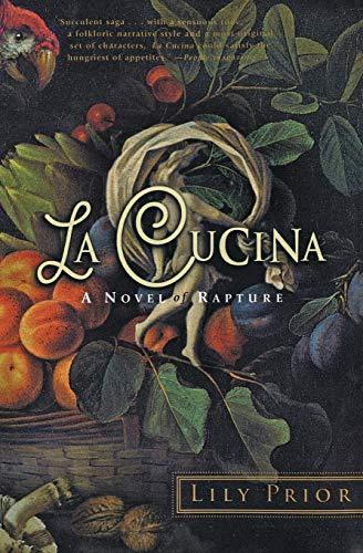 9780060953690: La Cucina: A Novel of Rapture