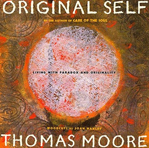 9780060953720: Original Self: Living with Paradox and Originality