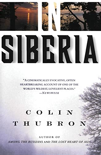 In Siberia: Colin Thubron