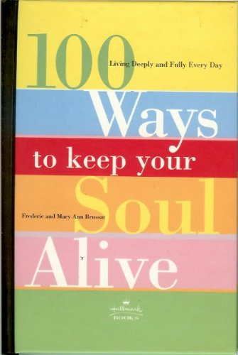 9780060953904: 100 Ways To Keep Your Soul Alive Hallmark