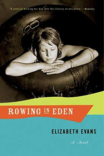 9780060954703: Rowing in Eden: A Novel