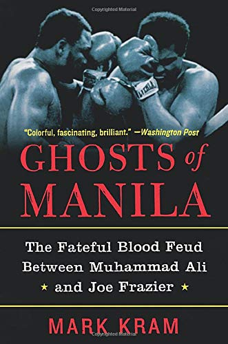 9780060954802: Ghosts of Manila: The Fateful Blood Feud Between Muhammad Ali and Joe Frazier