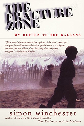 9780060954949: The Fracture Zone: My Return to the Balkans