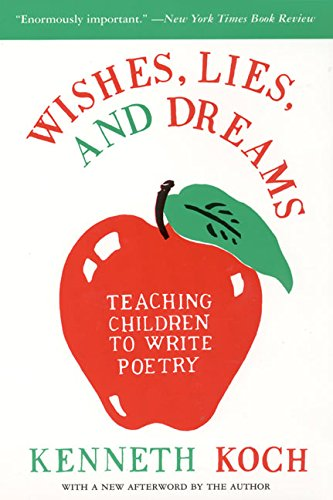 9780060955090: Wishes, Lies, and Dreams: Teaching Children to Write Poetry
