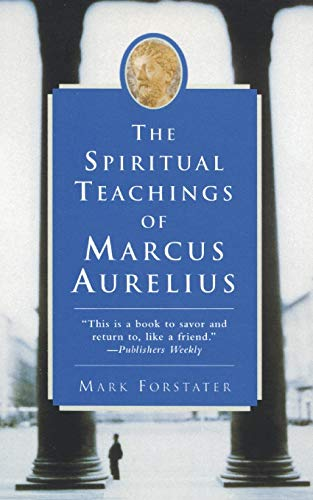 9780060955106: The Spiritual Teachings of Marcus Aurelius