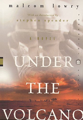 9780060955229: Under the Volcano (Perennial Classics)