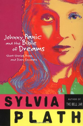 9780060955298: Johnny Panic and the Bible of Dreams: Short Stories, Prose, and Diary Excerpts