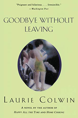 9780060955335: Goodbye Without Leaving