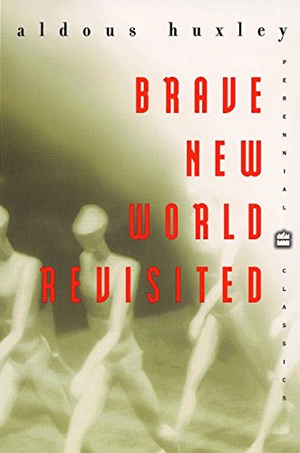 Brave New World Revisited (Perennial Classics): Huxley, Aldous