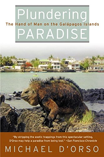 9780060955762: Plundering Paradise: The Hand of Man on the Galapagos Islands
