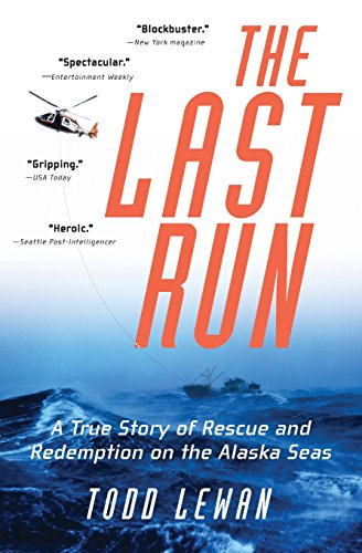 9780060956233: The Last Run: A True Story of Rescue and Redemption on the Alaska Seas