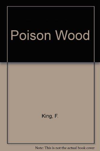 9780060956257: Poison Wood