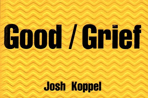 9780060956288: Good/Grief