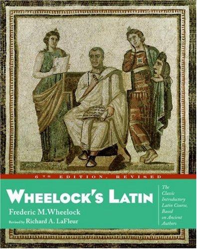 9780060956417: Wheelock's Latin, 6th Edition