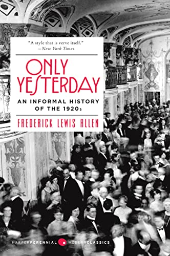 9780060956653: Only Yesterday: an Informal History of the 1920s