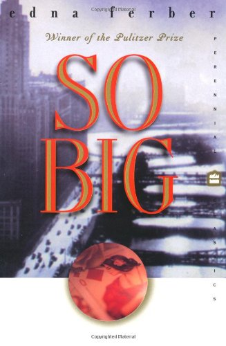 9780060956691: So Big (Perennial Classics)