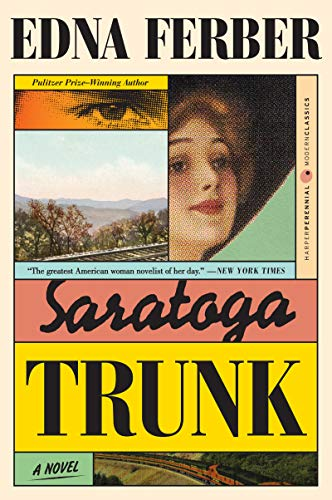 9780060956714: Saratoga Trunk (Perennial Classics)