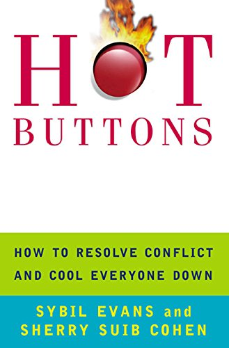 9780060956837: Hot Buttons: How To Resolve Conflict and Cool Everyone Down