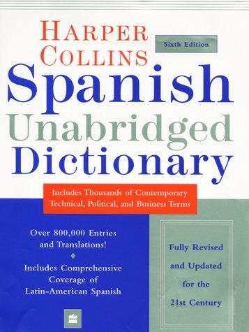 9780060956912: HarperCollins Spanish Unabridged Dictionary, 6e (Harpercollins Unabridged Dictionaries)