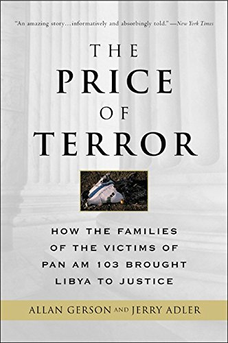 9780060957018: The Price of Terror: How the Families of the Victims of Pan Am 103 Brought Libya to Justice