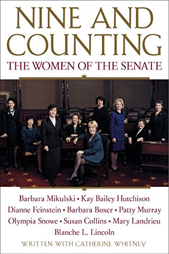 9780060957063: Nine and Counting: The Women of the Senate