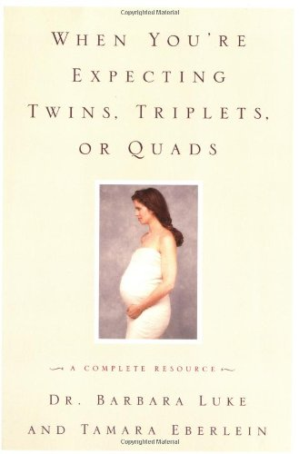 9780060957230: When You're Expecting Twins, Triplets, or Quads: A Complete Resource (Harperresource Books)