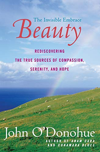 9780060957261: Beauty: The Invisible Embrace