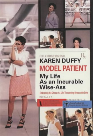 9780060957278: Model Patient: My Life As an Incurable Wise-Ass