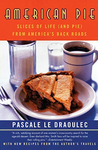 9780060957322: American Pie: Slices of Life (and Pie) from America's Backroads