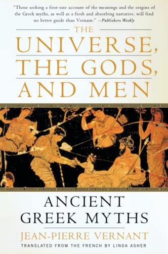 9780060957506: The Universe, the Gods, and Men: Ancient Greek Myths Told by Jean-Pierre Vernant