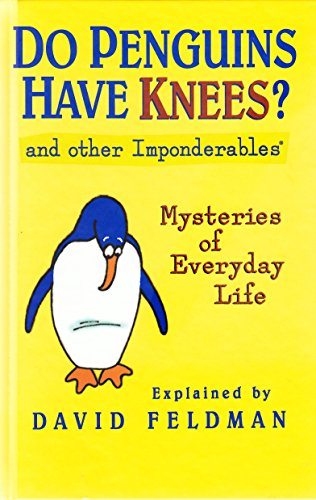 9780060957728: Do Penguins Have Knees? and Other Imponderables