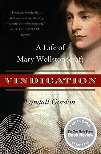 9780060957742: Vindication: A Life of Mary Wollstonecraft