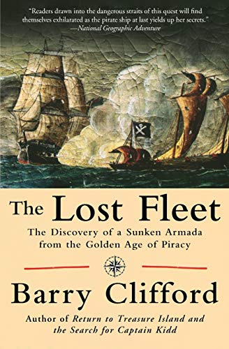 THE LOST FLEET The Discovery of a: Clifford, Barry And