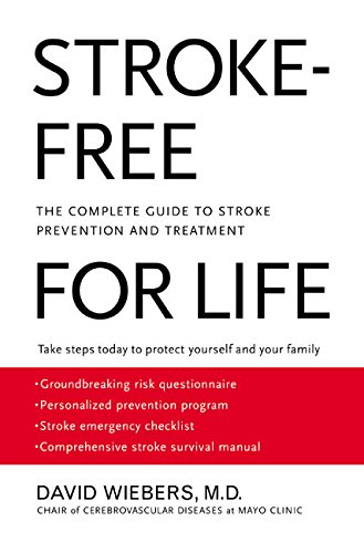 9780060957827: Stroke-Free for Life: The Complete Guide to Stroke Prevention and Treatment