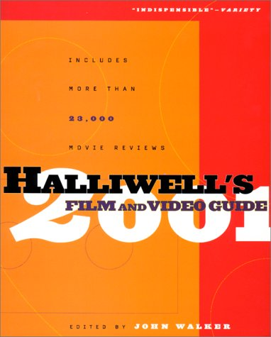 Halliwell's Film and Video Guide 2001: Halliwell, Leslie