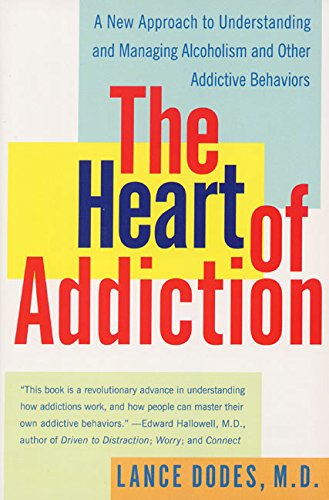 9780060958039: The Heart of Addiction: A New Approach to Understanding and Managing Alcoholism and Other Addictive Behaviors