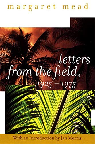 9780060958046: Letters from the Field, 1925-1975